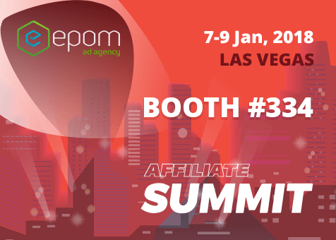 Meet the Epom team at Affiliate Summit West 2018. Booth 334.