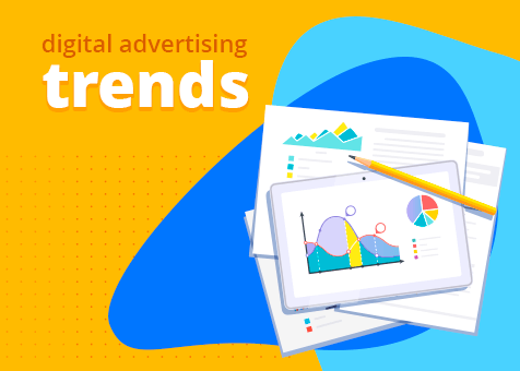 Top Digital Advertising Trends Coming in 2018