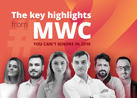 MWC19 Recap: Where is the Mobile-First World Moving?