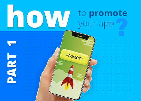 Complete Guide to app promotion, Part I - Epom Market Blog